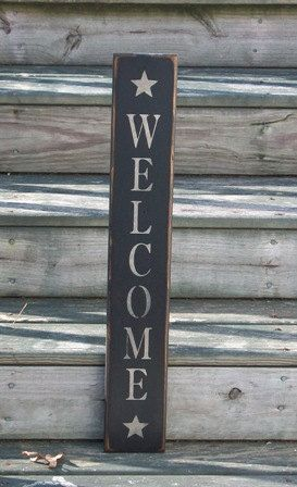 Welcome Primitive Country Sign Welcome Sign Wall Decor Farmhouse Decor Country Decor Primitive Rustic Primitive Country Decor Primitive Country Signs Country Primitive Country Signs