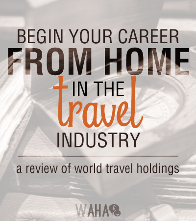 World Travel Holdings Travel Agent Career Become A Travel Agent Travel Jobs