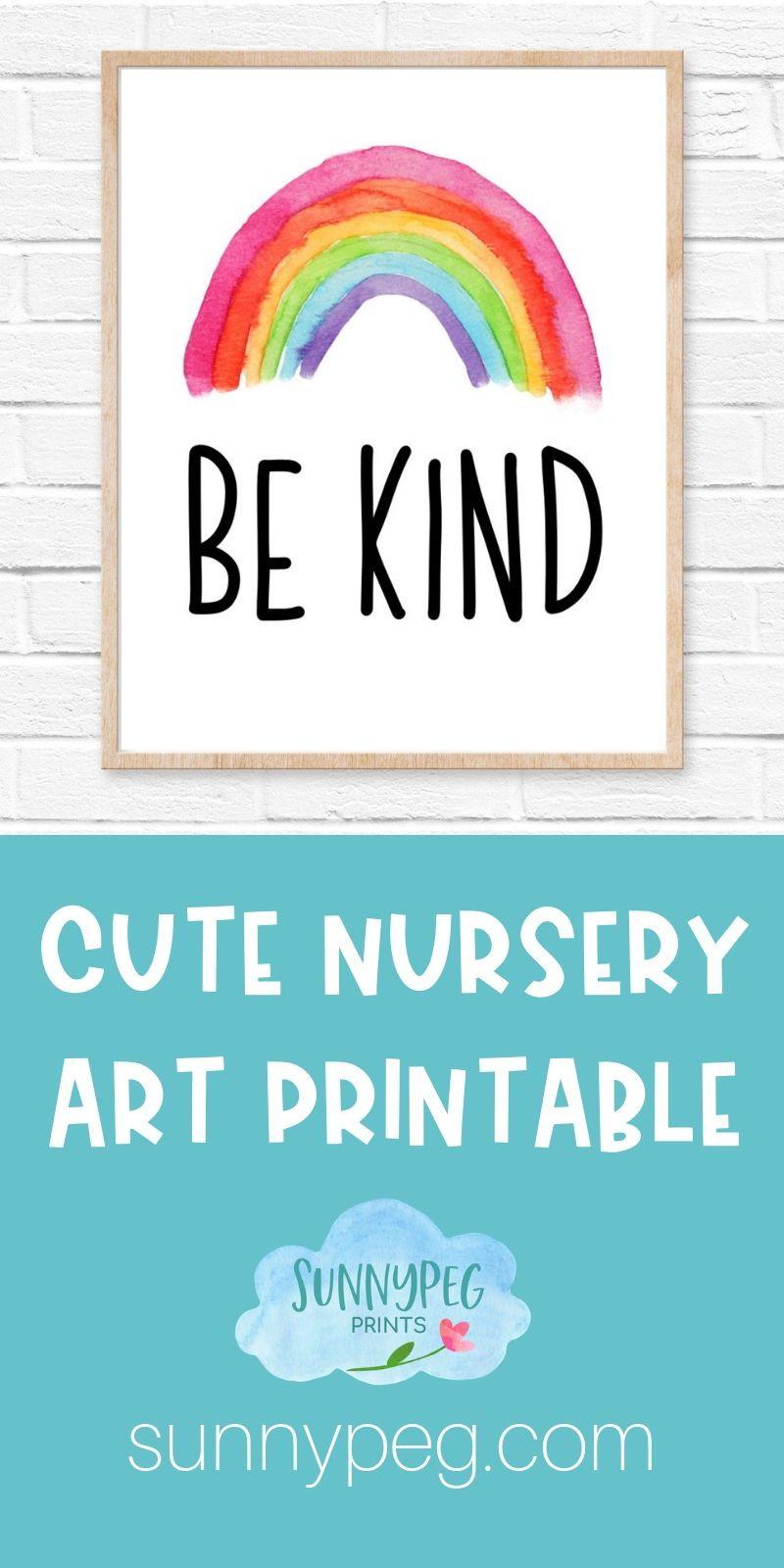 Be Kind Rainbow Art Print Nursery Art Kids Room Decor Art
