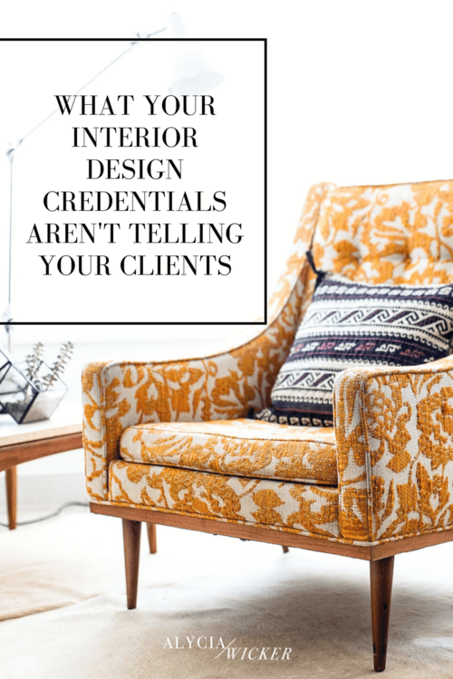 What Your Interior Design Credentials Aren T Telling Your Clients
