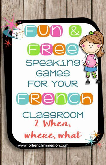 Fun game for speaking french when where what pinterest fun game for speaking french have students use previously learned vocabulary with this fun game stopboris Gallery