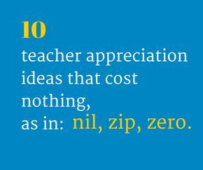 Show your teachers you care with sweet and no-cost gifts.  #teacher #appreciation