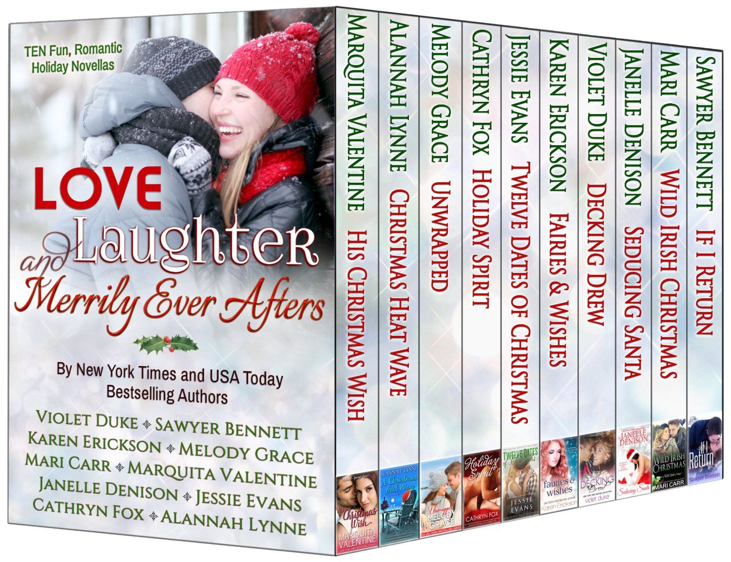 Love, Laughter, and Merrily Ever Afters (Ten Holiday Novellas by Ten NYT & USA Today Bestselling Authors) - Kindle edition by Violet Duke, Sawyer Bennett, Melody Grace, Karen Erickson, Janelle Denison, Cathryn Fox, Jessie Evans, Alannah Lynne, Mari Carr, Marquita Valentine. Literature & Fiction Kindle eBooks @ Amazon.com.