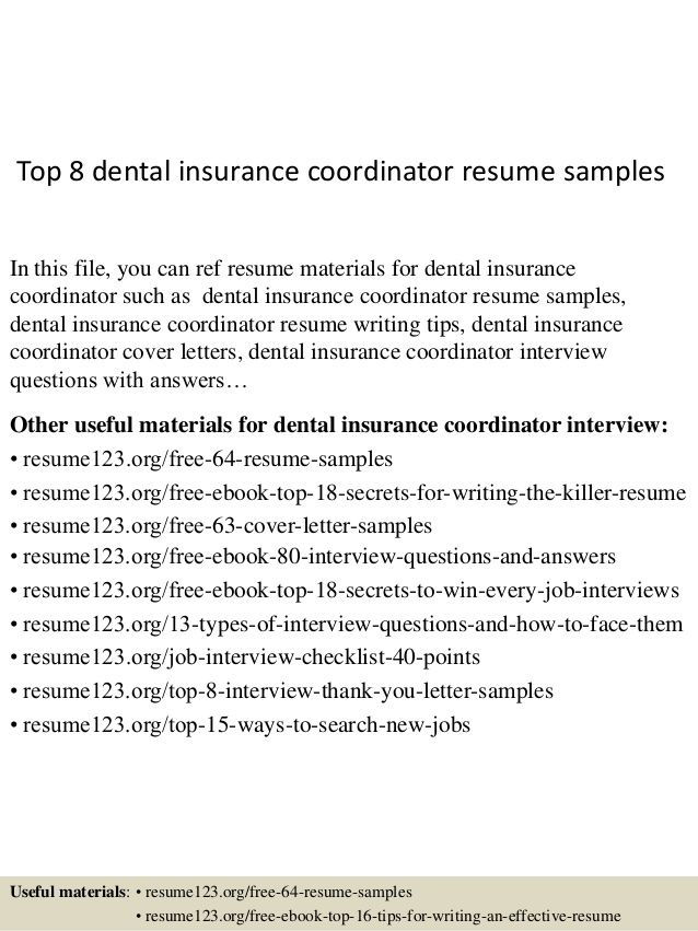 Insurance Coordinator Resume Top 8 Dental Insurance Coordinator Resume Samplesin This File You .