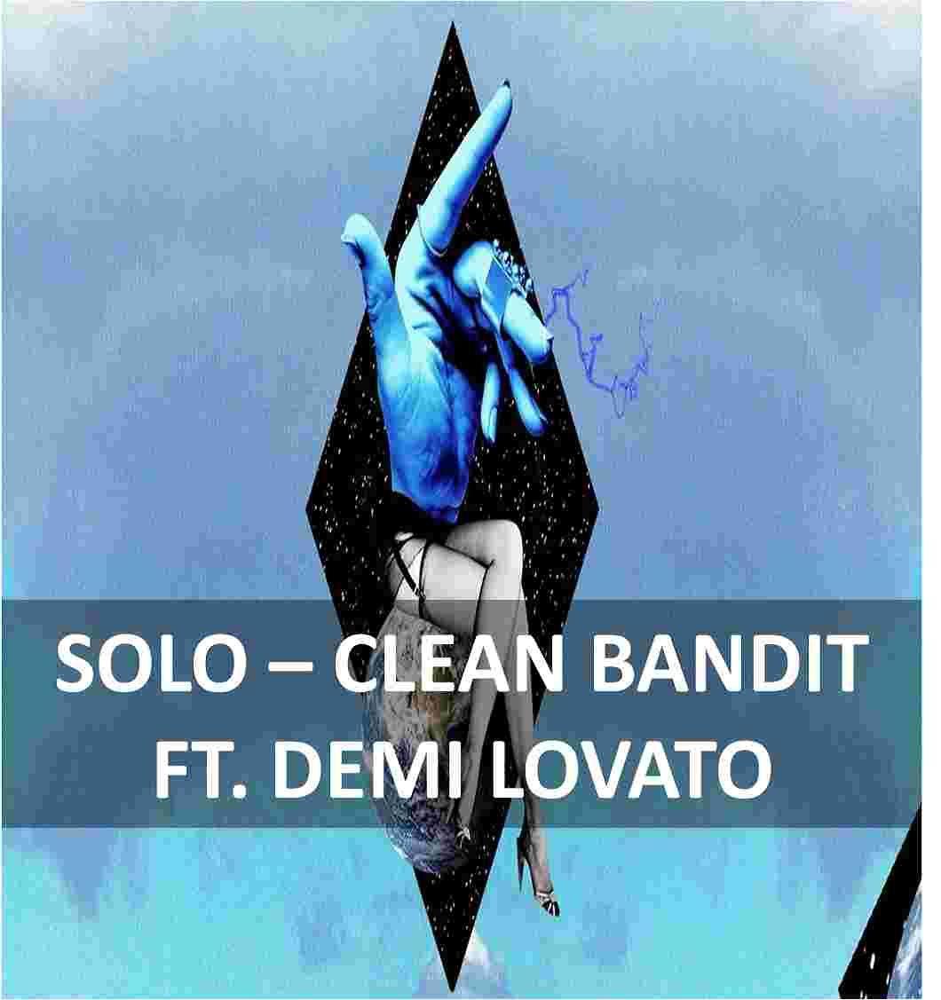 Solo Clean Bandit Feat Demi Lovato Guitar Chords Lyrics