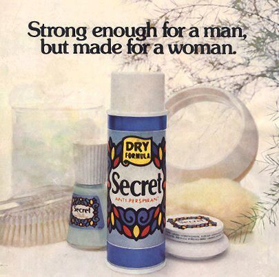 Strong Enough For A Man But Made For A Woman Became Secrets