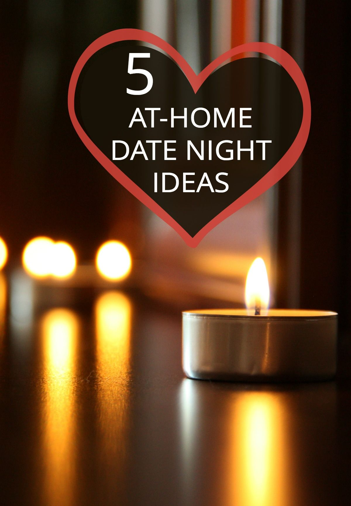 Date Night At Home Fun Ideas For Parents Parents
