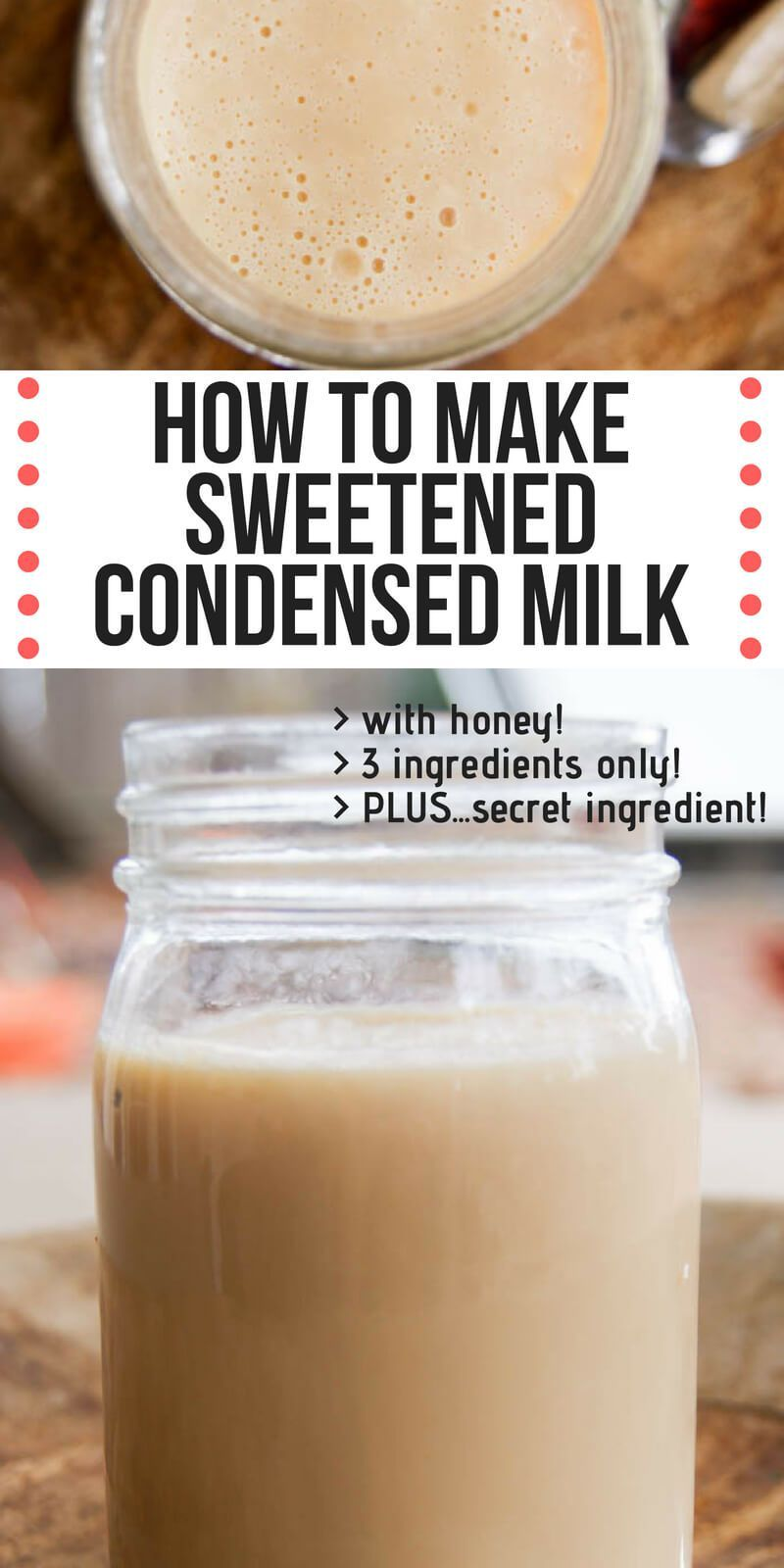 How to Make Sweetened Condensed Milk | Recipe | Homemade ...