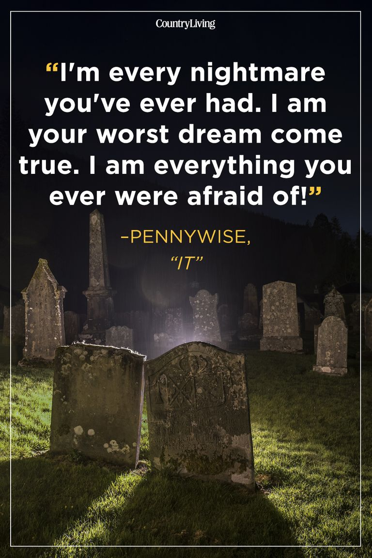 These Scary Quotes Will Freak You Out In The Very Best Way Scary Quotes Creepy Quotes Stephen King Quotes