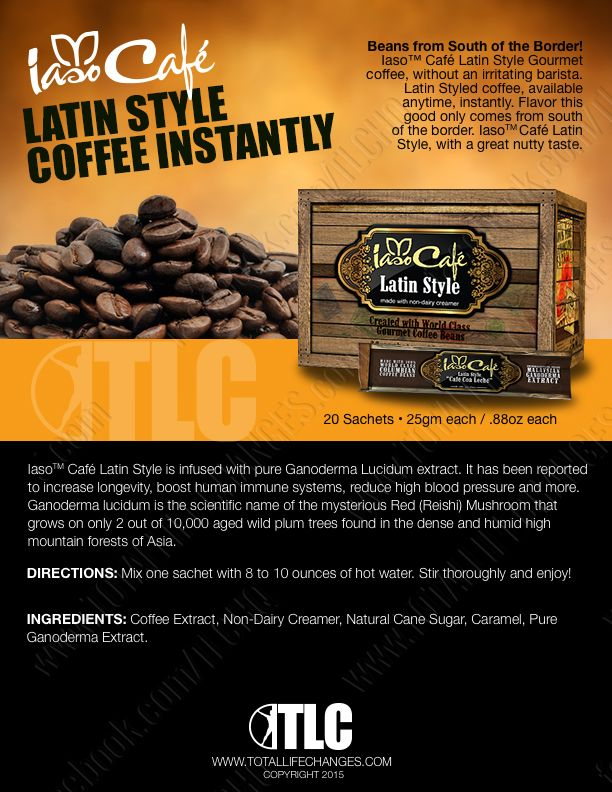 TlcS Iaso Caf Latin Style  Premium Coffee  Total Life Changes