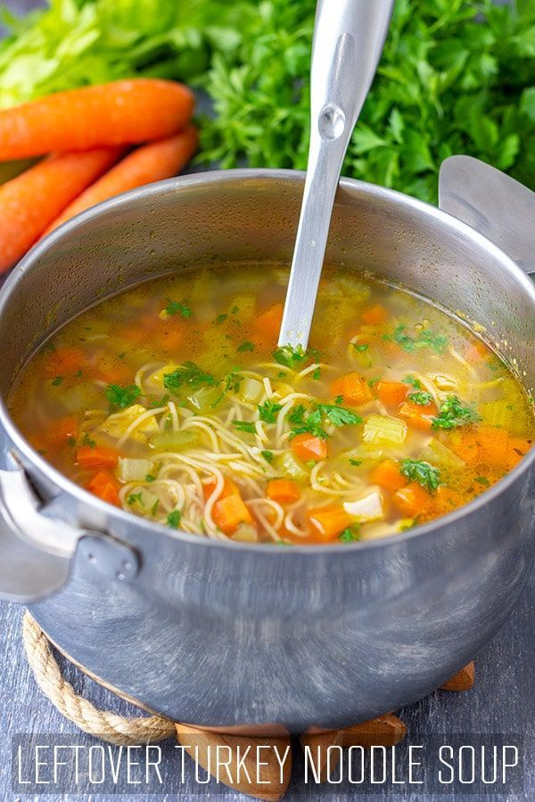 Easy Leftover Turkey Noodle Soup Recipe