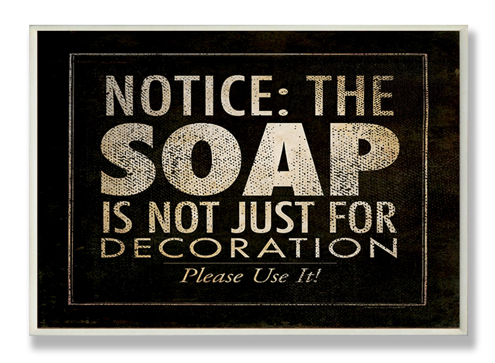 Soap Notice Wall Decor