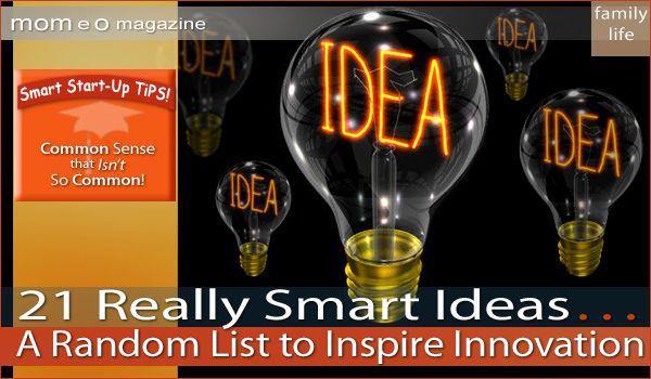 21 Really Smart Ideas to Inspire Innovation