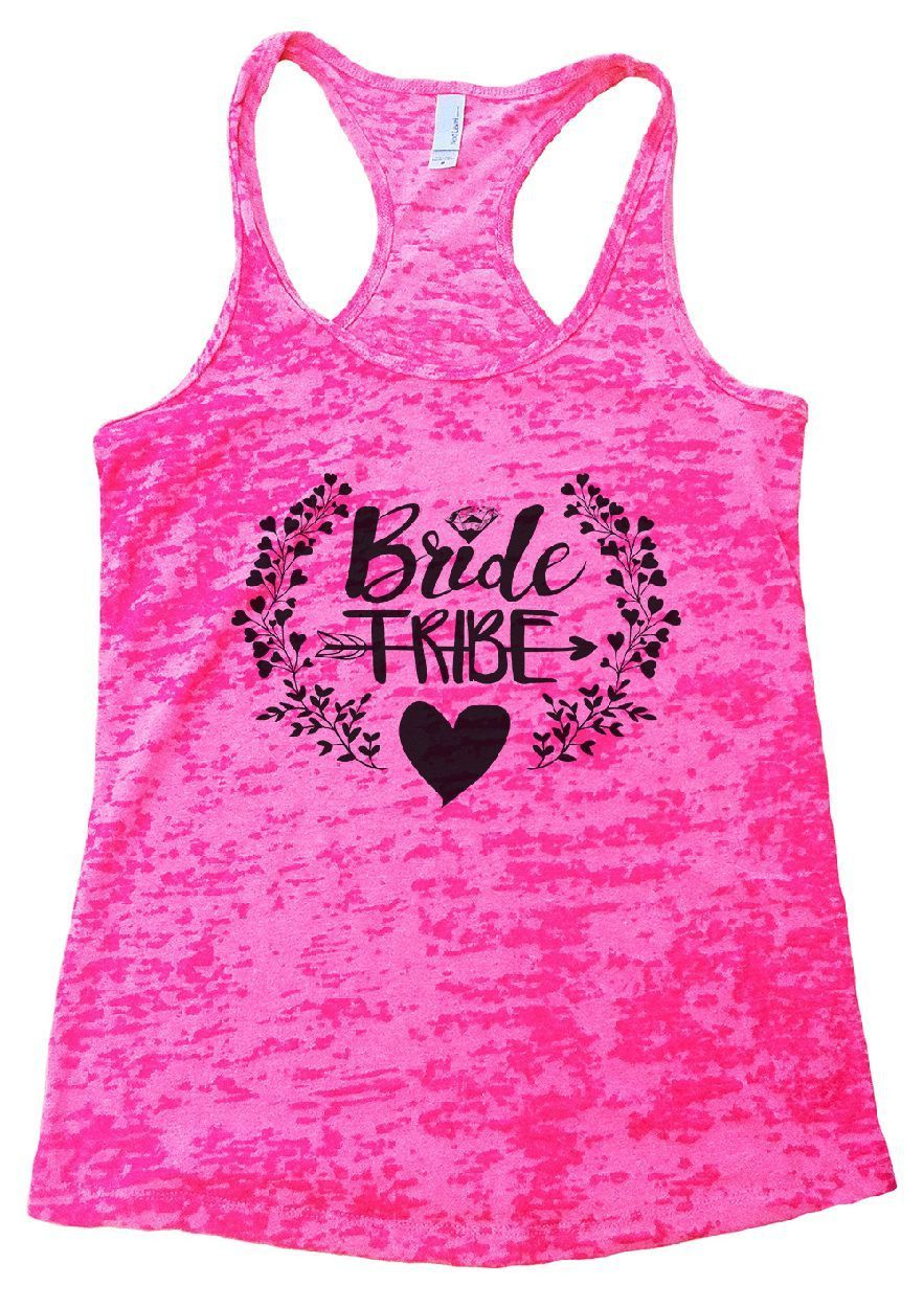 Bride Tribe Love Burnout Tank Top By Funny Threadz