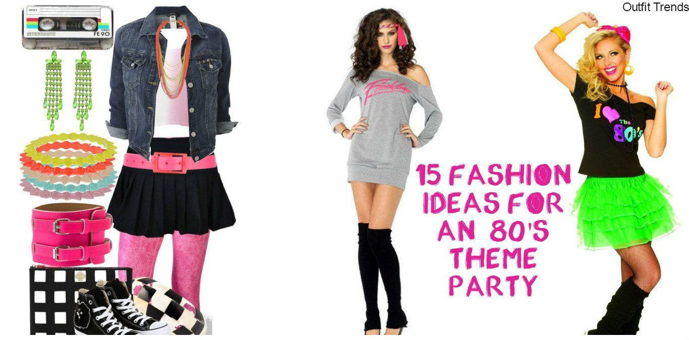 80s Theme Party Outfit Ideas 18 Fashion Ideas From 1980s Party