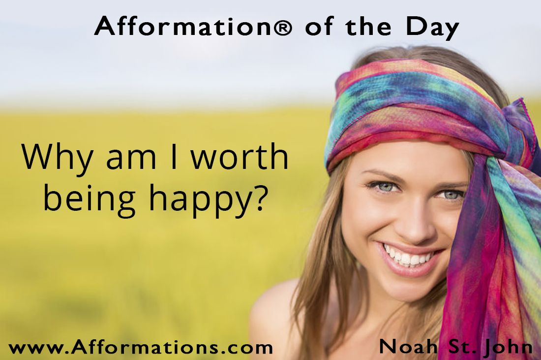 #AfformationoftheDay : Why am I worth being happy? Being happy doesn't mean everything is perfect, It means you've decided to look beyond the imperfections in life, and find happiness in the people that make your life worth living. #AOTD #noahstjohn #afformations #motivationalquotes #affirmations #inspirationalquotes