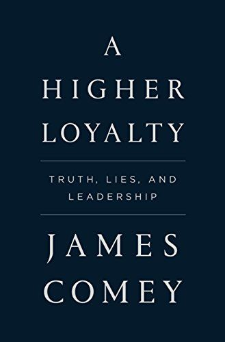 A higher loyalty truth lies and leadership deals advertisement a higher loyalty truth lies and leadership deals fandeluxe Images
