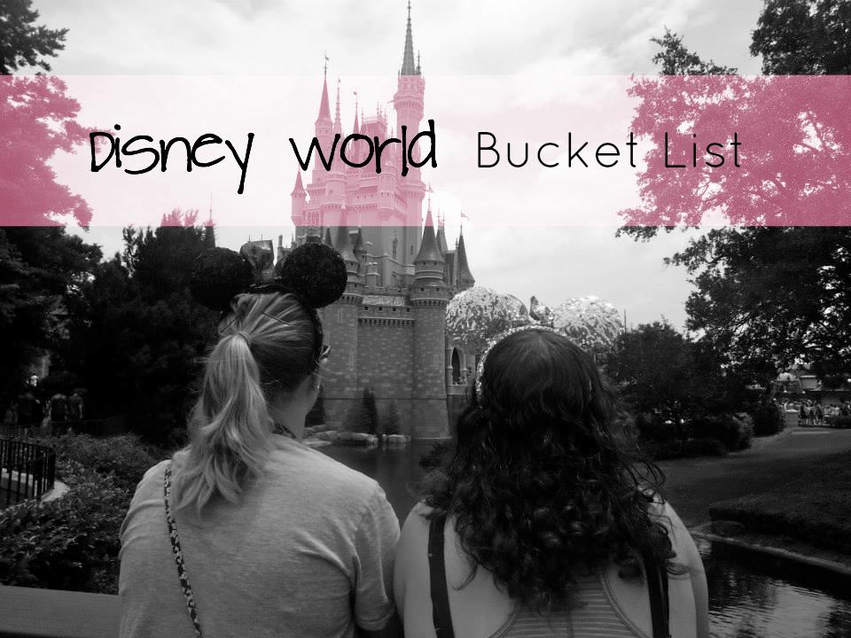 Disney Bucket List - The Rachael Way