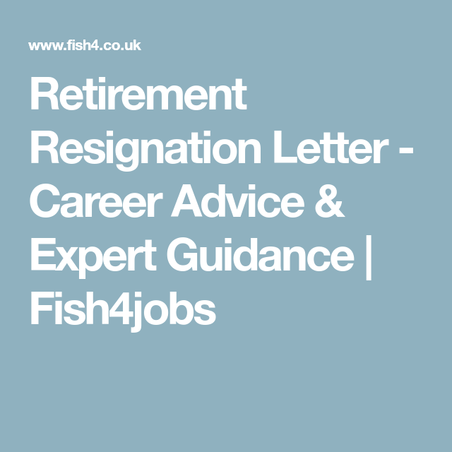 Retirement Resignation Letter  Career Advice  Expert Guidance