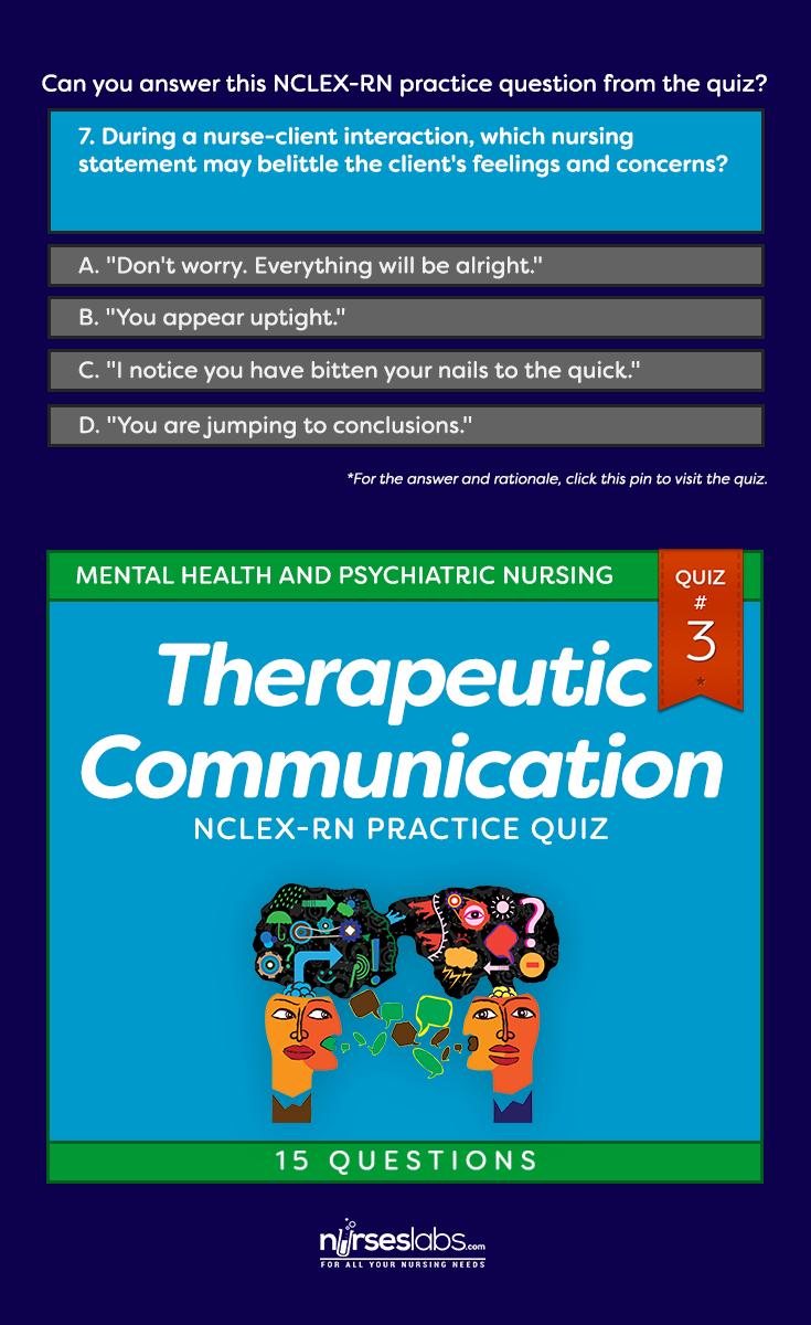 Quiz #3: Therapeutic Communication NCLEX Practice Exam (15 ...