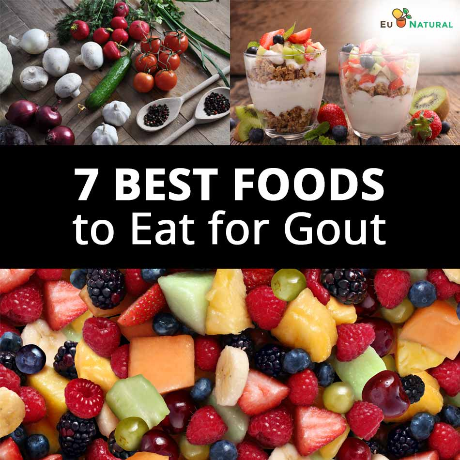7 Best Foods to Eat for Gout
