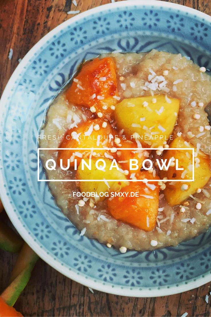 CANTALOUPE MELONEN QUINOA BOWL Angebratene Ananas und #Cantaloupe Melone mit warmen #Quinoa Kokosnussmilch-Brei und frischer Vanille & Zimt