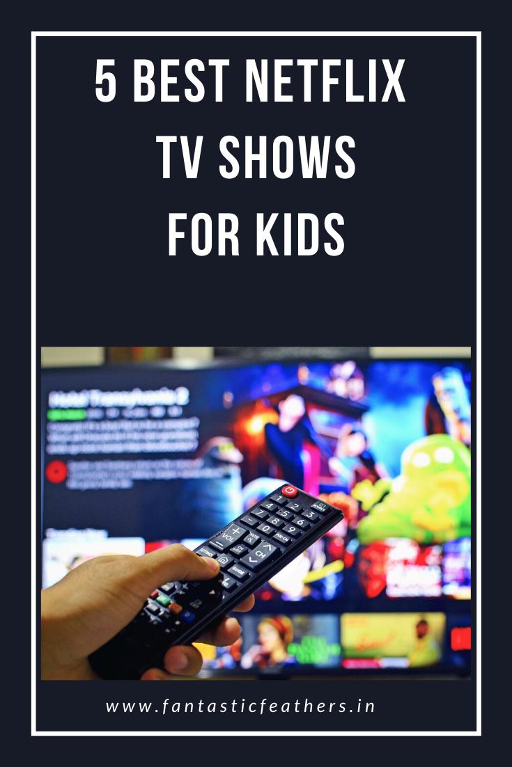 5 Best Netflix kids' shows right now Netflix kids shows
