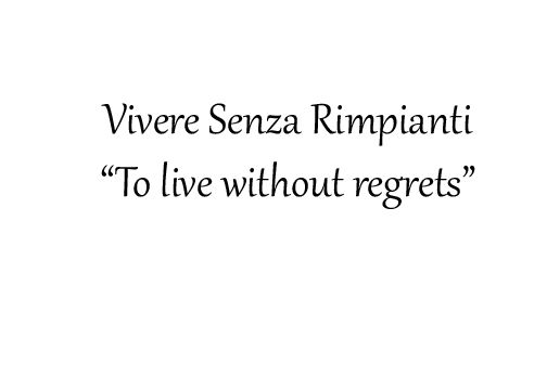 My New Philosophy · Italian Quote ...
