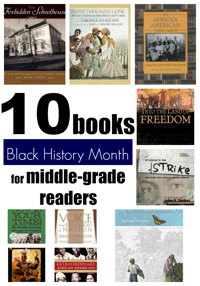10 Books To Help Prompt A Discussion Of Blackhistorymonth With Middle Schoolers Black History Books Black History Month Activities Middle School History