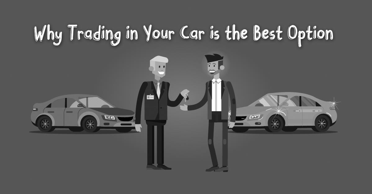 What Is The Process Behind Trading In A Car The Most Favourable