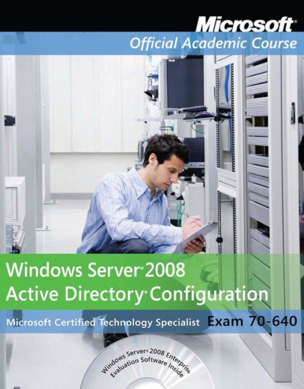 Windows Server 2008 Active Directory Configuration
