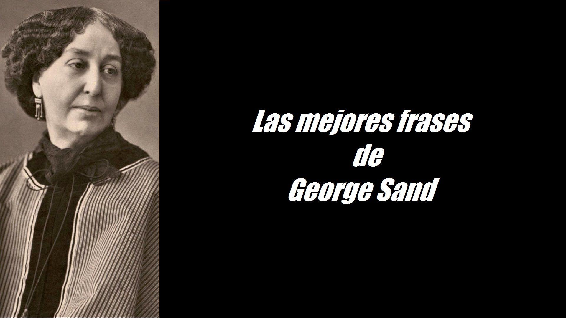 Frases célebres de George Sand