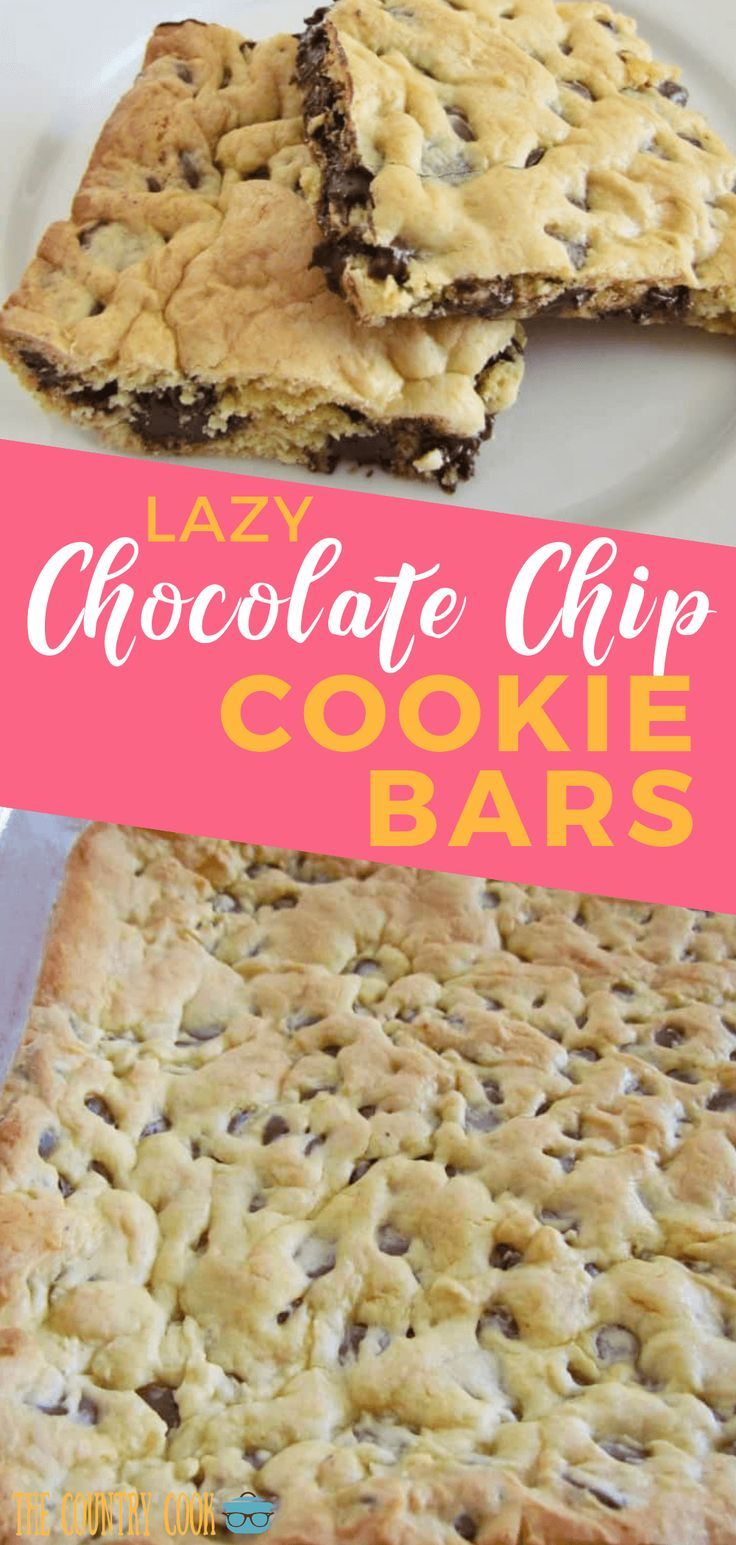 Lazy chocolate chip cookie bars
