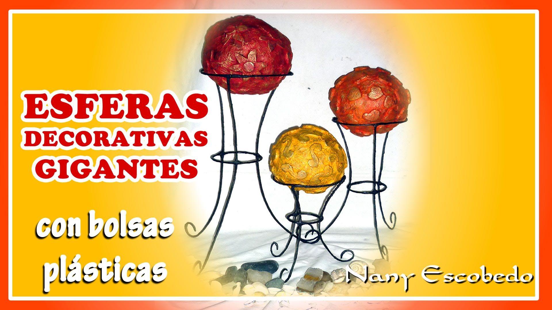 ESFERAS DECORATIVAS GIGANTES CON BOLSAS PLÁSTICAS
