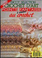 "Gallery.ru / igoda - Альбом ""Tricot Selection Crochet d'Art Hors-serie Point Fantaisie au"""