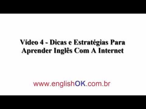 Vídeo 4 - Dicas e Estratégias Para Aprender Inglês Com A Internet | EnglishOk http://www.englishok.com.br/dicas-e-estrategias-para-aprender-ingles-com-a-internet/