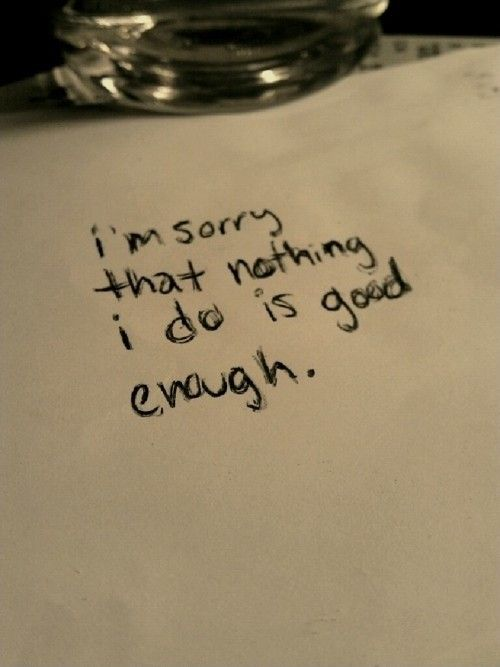 I Am Not Good Enough Quote 1 Picture Quotes Statements