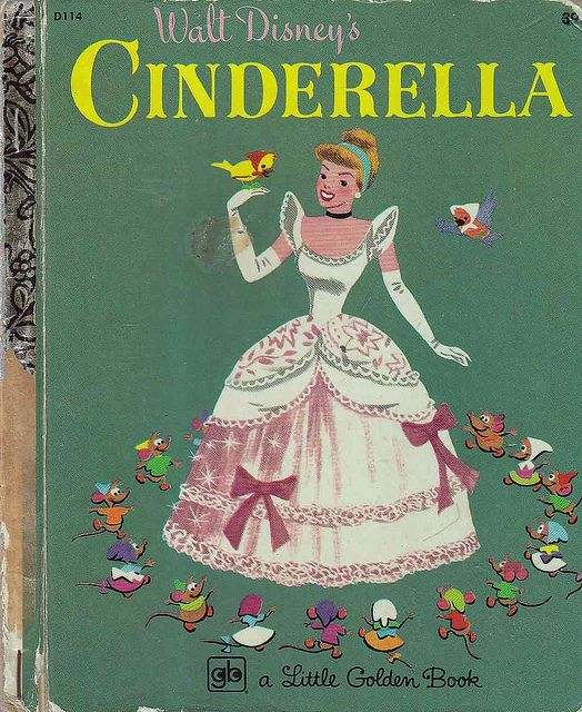 "Little Golden Book ""Cinderella"".  When I was in grade school, I got to play Cinderella in our school play."