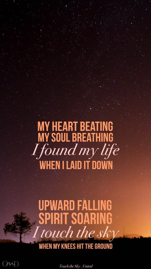 Touch The Sky By United Lyrics As Iphone Background Christian Music