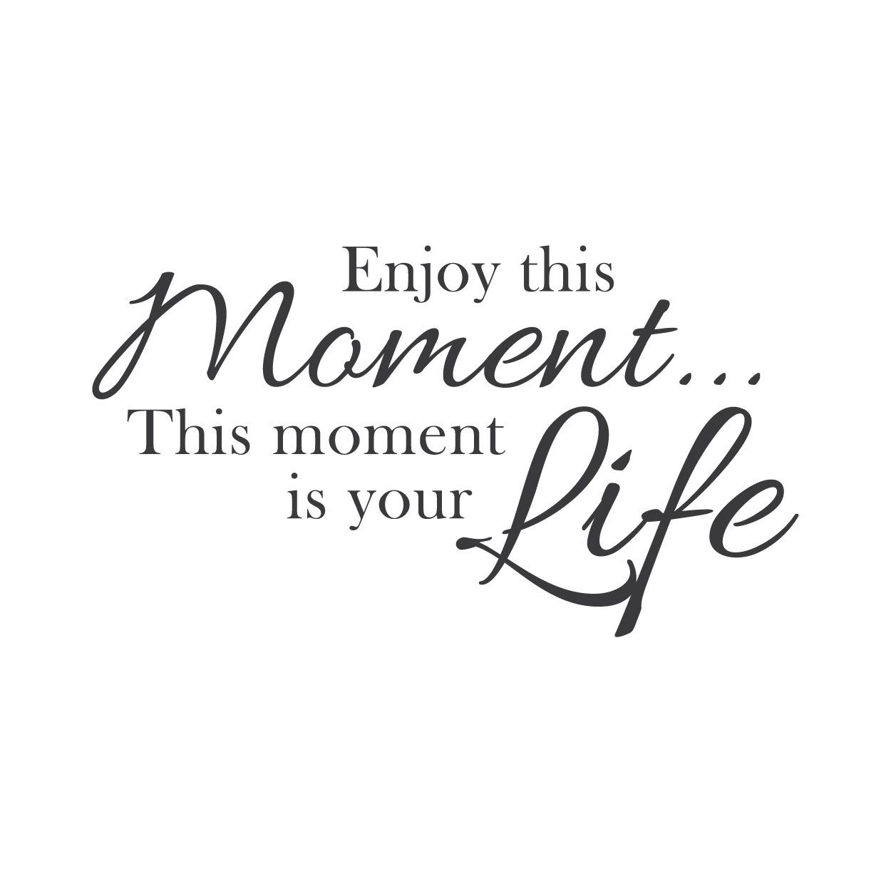 Wall Quotes Wall Decals Enjoy The Moment Neruda N Love Quotes