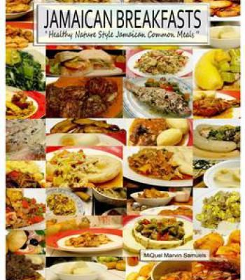 Jamaican breakfasts healthy nature style jamaican common meals jamaican breakfasts healthy nature style jamaican common meals pdf forumfinder Choice Image