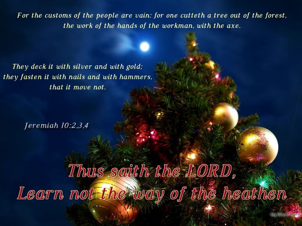 Jeremiah 10 | Truth about holidays | Pinterest