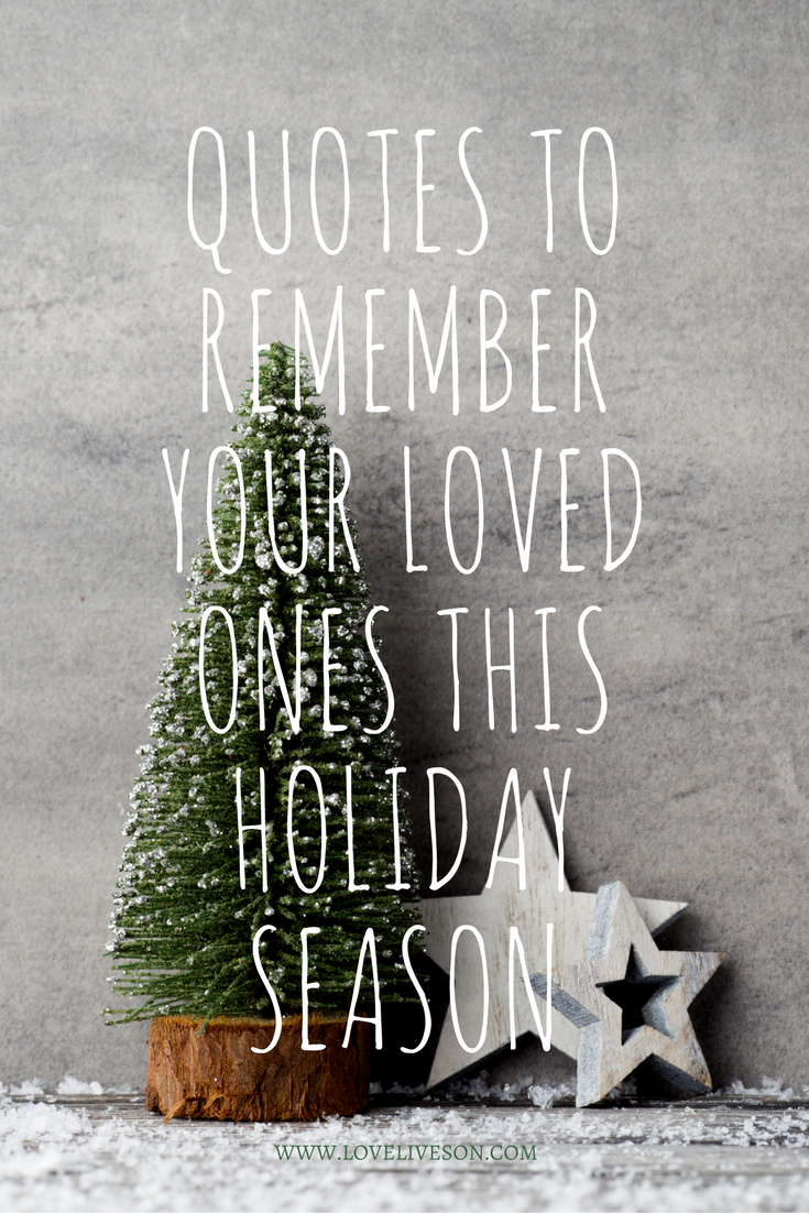 Christmas Quotes Loss Loved One: 7+ Stunning Memes To Share Now For Remembering Loved Ones