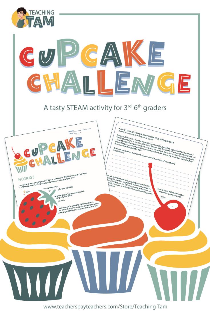Cupcake Challenge 3rd 4th 5th 6th Grade Steam Design
