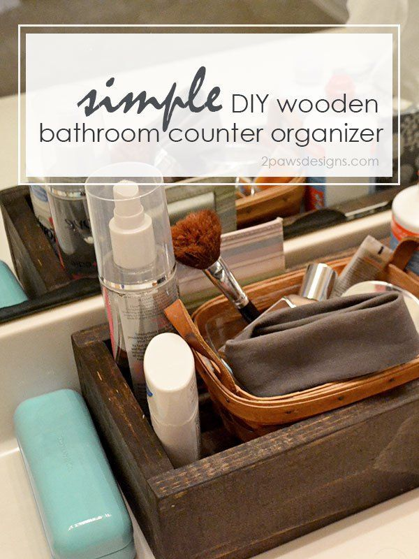 Diy Bathroom Counter Organizer 2paws Designs Diy Bathroom