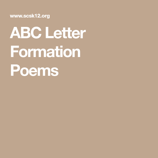 Abc letter formation poems education and learning pinterest kindergarten abc letter formation poems spiritdancerdesigns Image collections