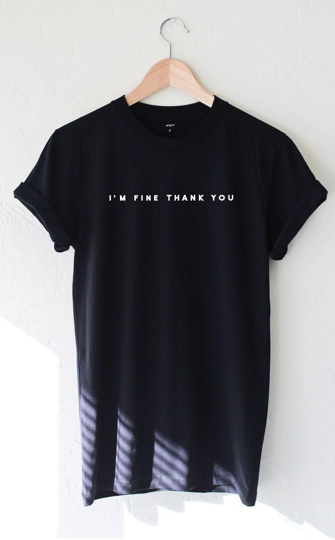 Im black t shirt - I M Fine Thank You Tee Black