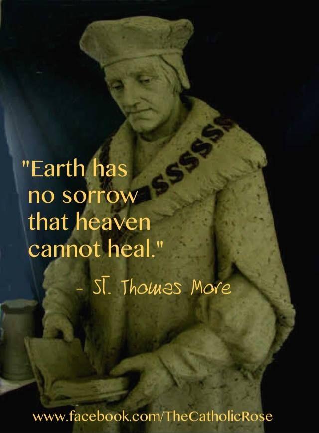 St. Thomas More, pray for us! | Catholic Encouragement | Catholic