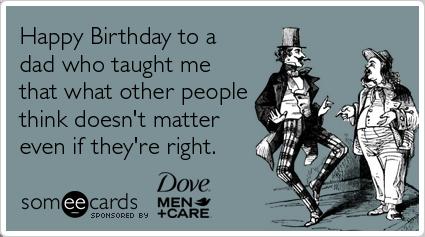 Imgenes De Dad Birthday Ecard Funny