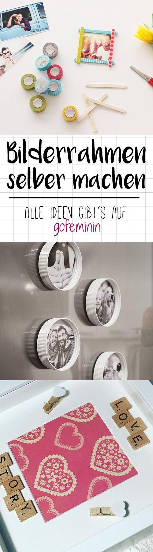 Bilderrahmen Selber Machen: 3 Geniale DIY Ideen Für Eure Wohnung